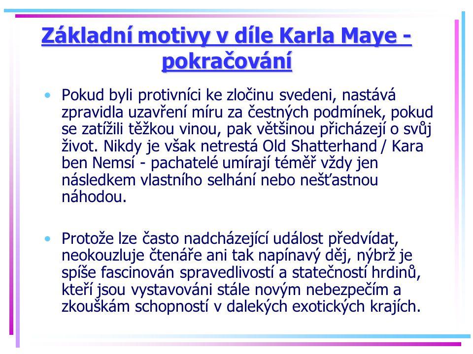 Základní motivy v díle Karla Maye - pokračování
