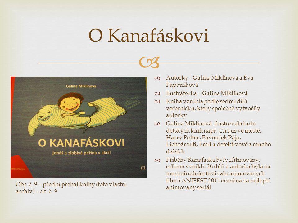 O Kanafáskovi Autorky - Galina Miklínová a Eva Papoušková
