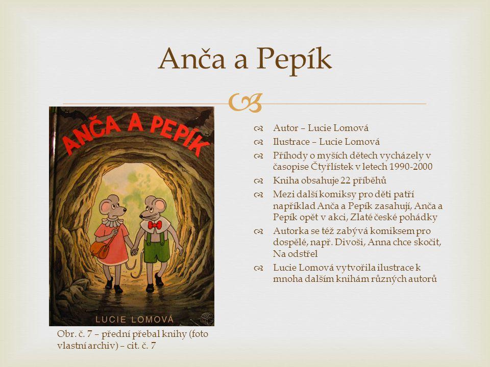 Anča a Pepík Autor – Lucie Lomová Ilustrace – Lucie Lomová