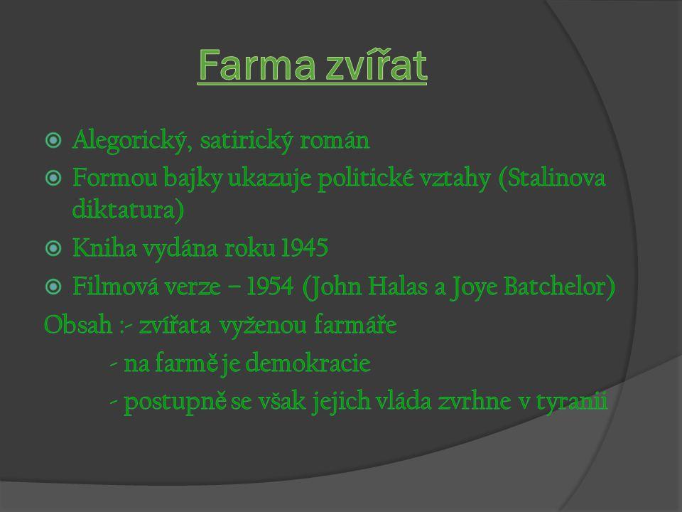 Farma zvířat Alegorický, satirický román