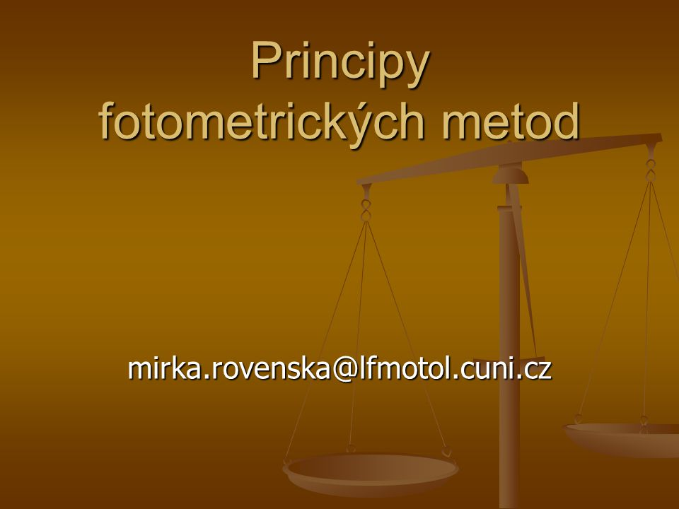 Principy fotometrických metod