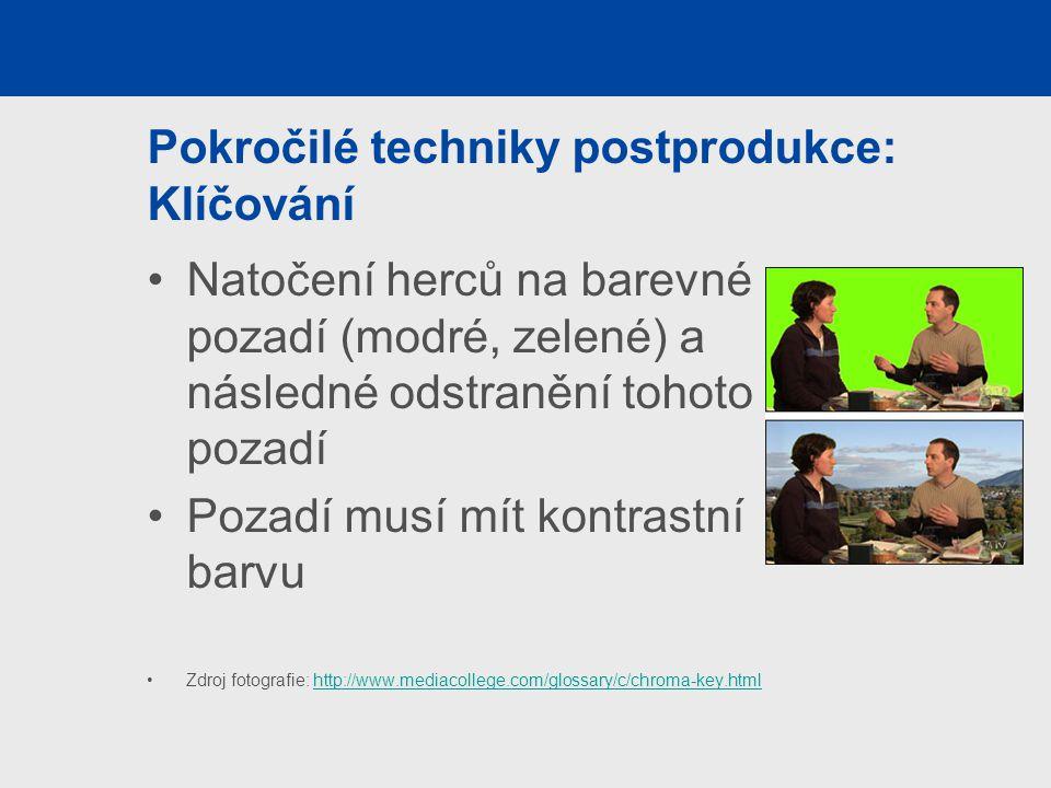 Pokročilé techniky postprodukce: Klíčování
