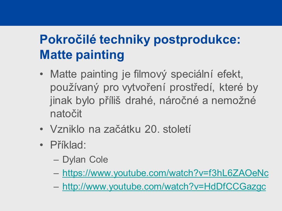 Pokročilé techniky postprodukce: Matte painting