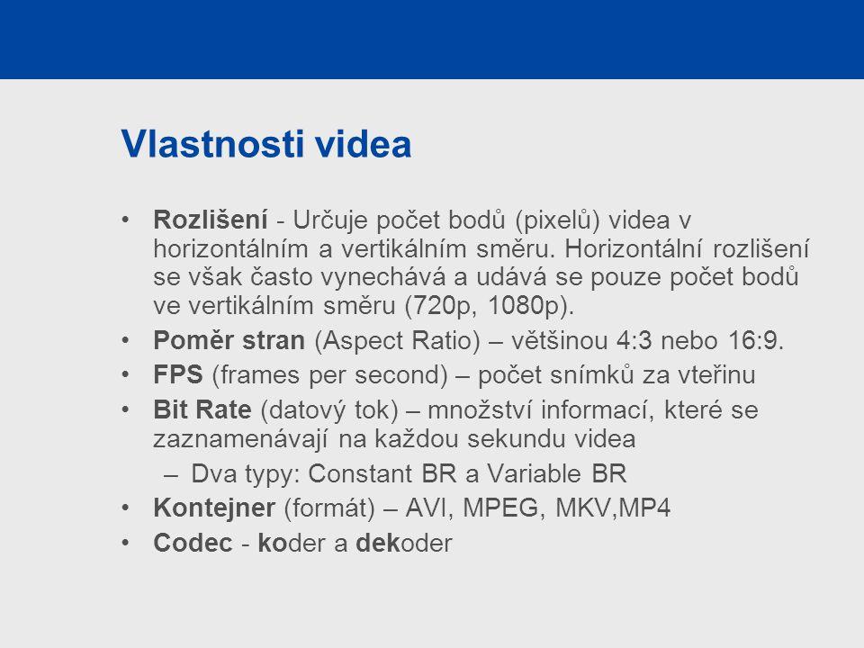 Vlastnosti videa