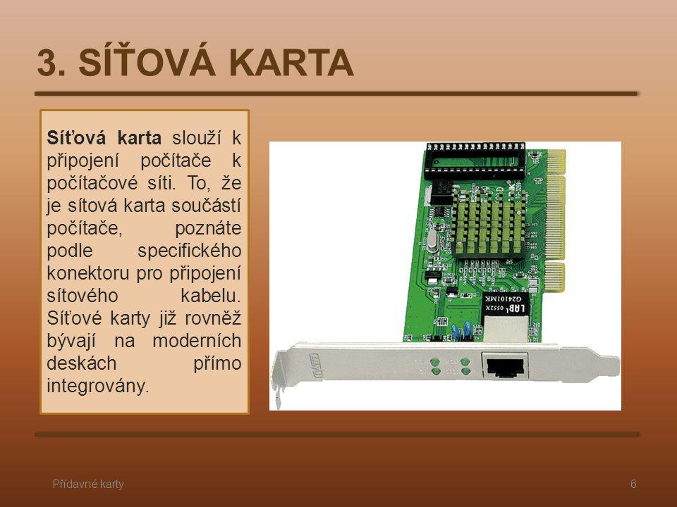 3. SÍŤOVÁ KARTA