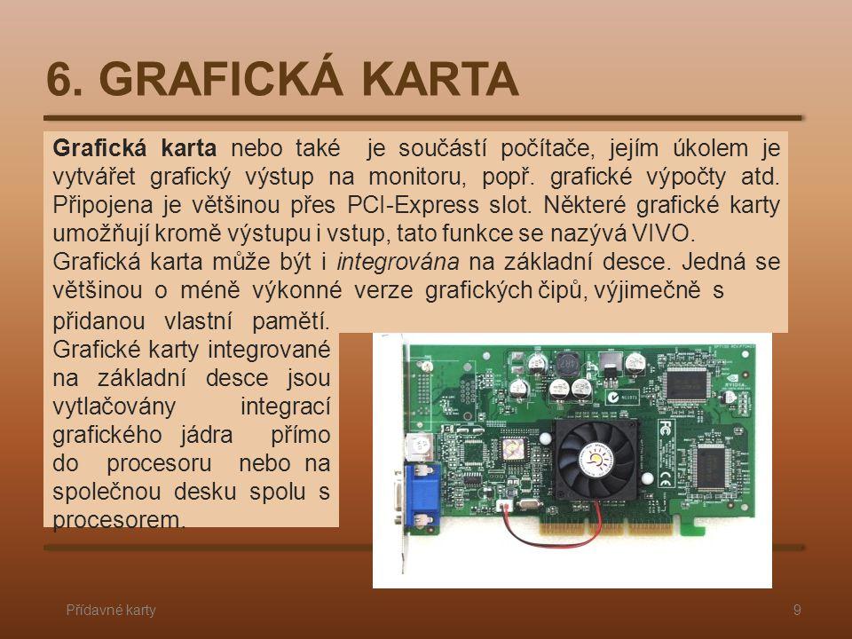 6. GRAFICKÁ KARTA