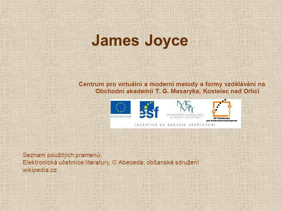 James Joyce Centrum pro virtuální a moderní metody a formy vzdělávání na Obchodní akademii T. G. Masaryka, Kostelec nad Orlicí.