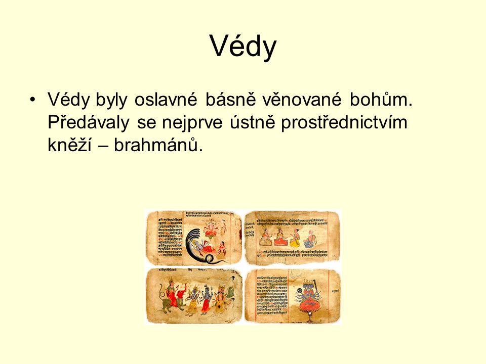 Védy Védy byly oslavné básně věnované bohům.