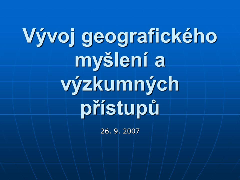 Vývoj geografického myšlení a výzkumných přístupů