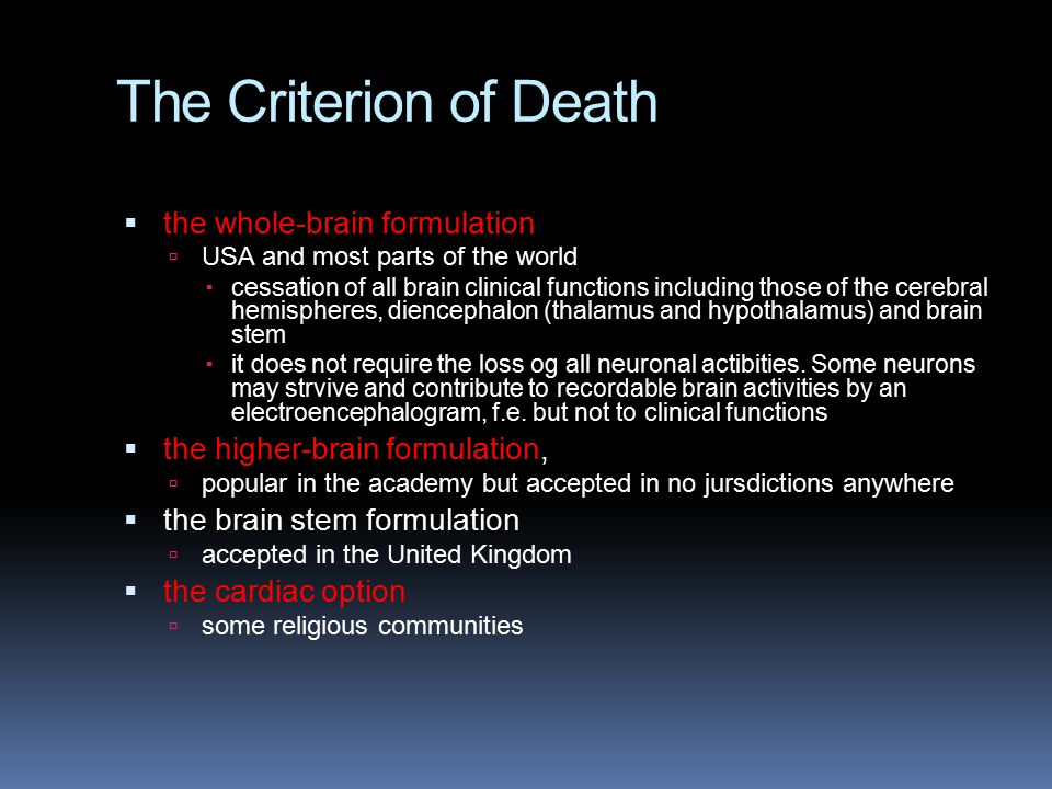 The Criterion of Death the whole-brain formulation