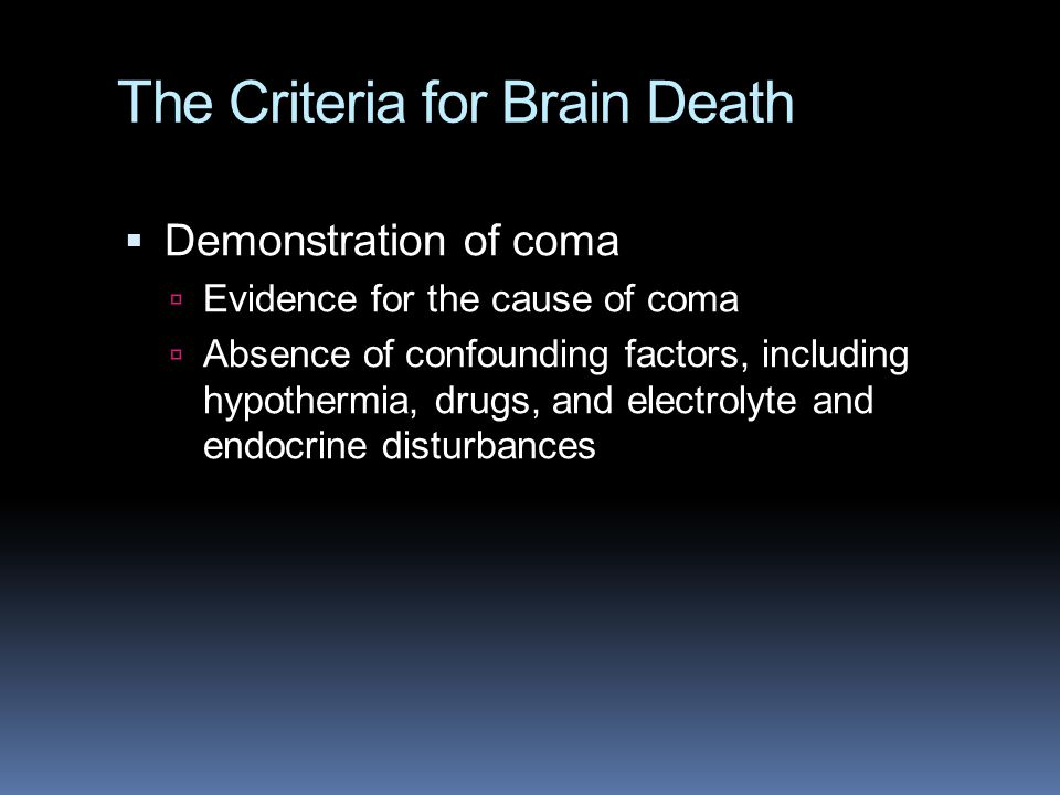 The Criteria for Brain Death