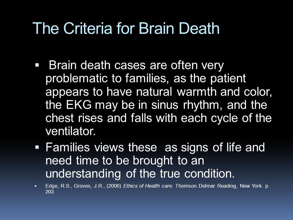 The Criteria for Brain Death