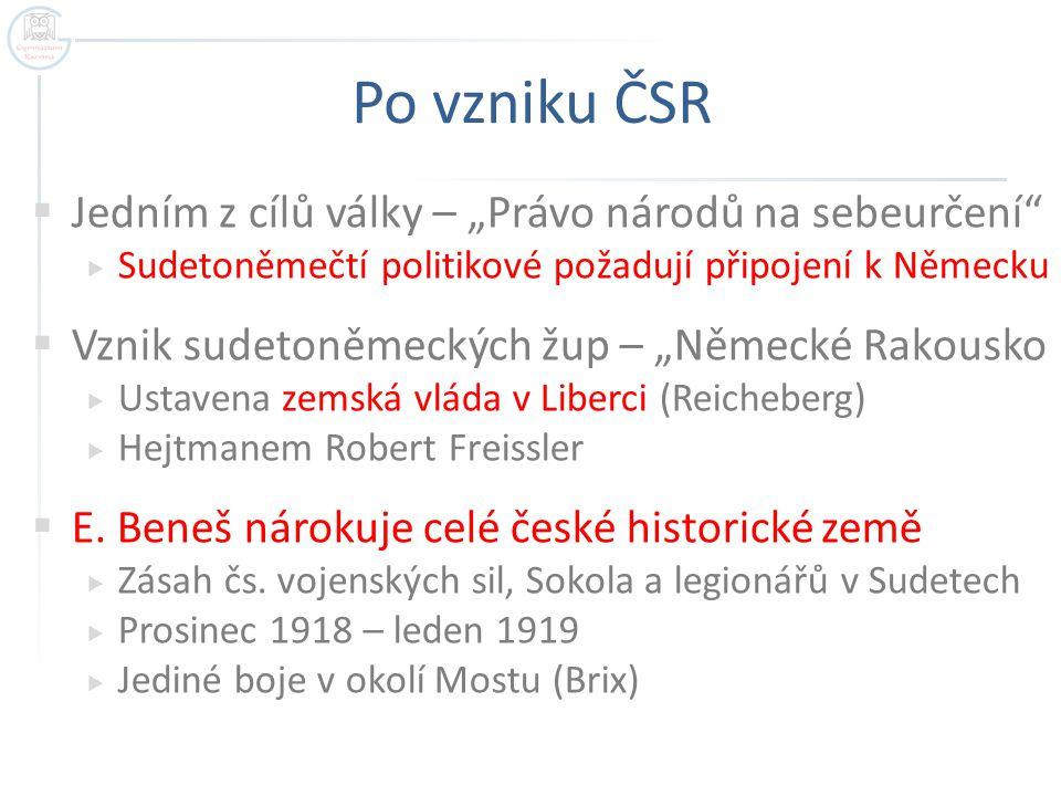 """Po vzniku ČSR Jedním z cílů války – """"Právo národů na sebeurčení"""