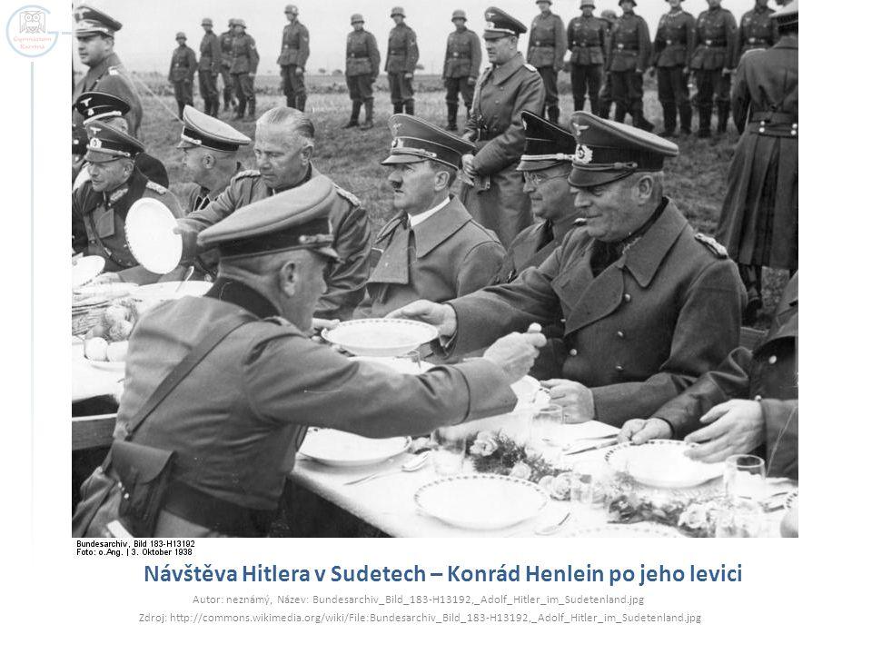 Návštěva Hitlera v Sudetech – Konrád Henlein po jeho levici