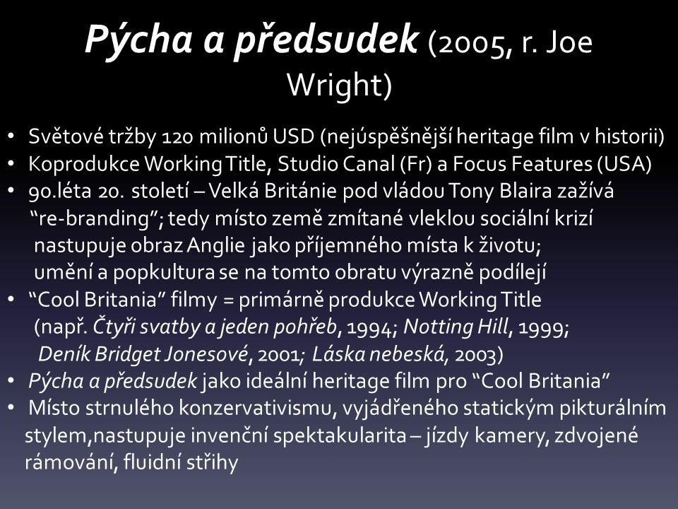Pýcha a předsudek (2005, r. Joe Wright)