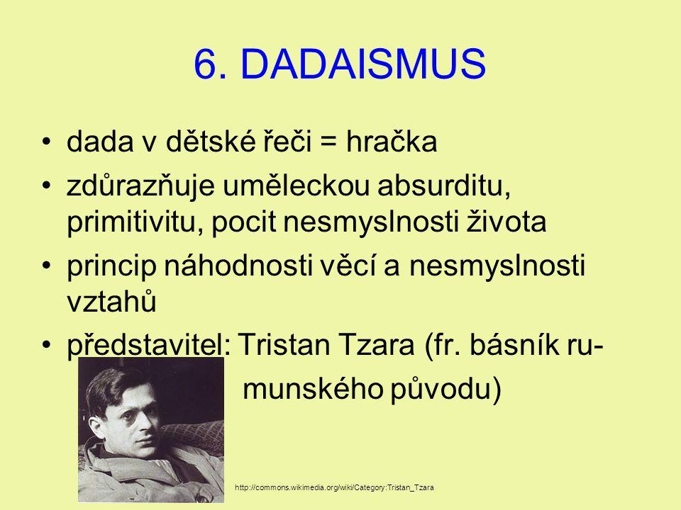 6. DADAISMUS dada v dětské řeči = hračka