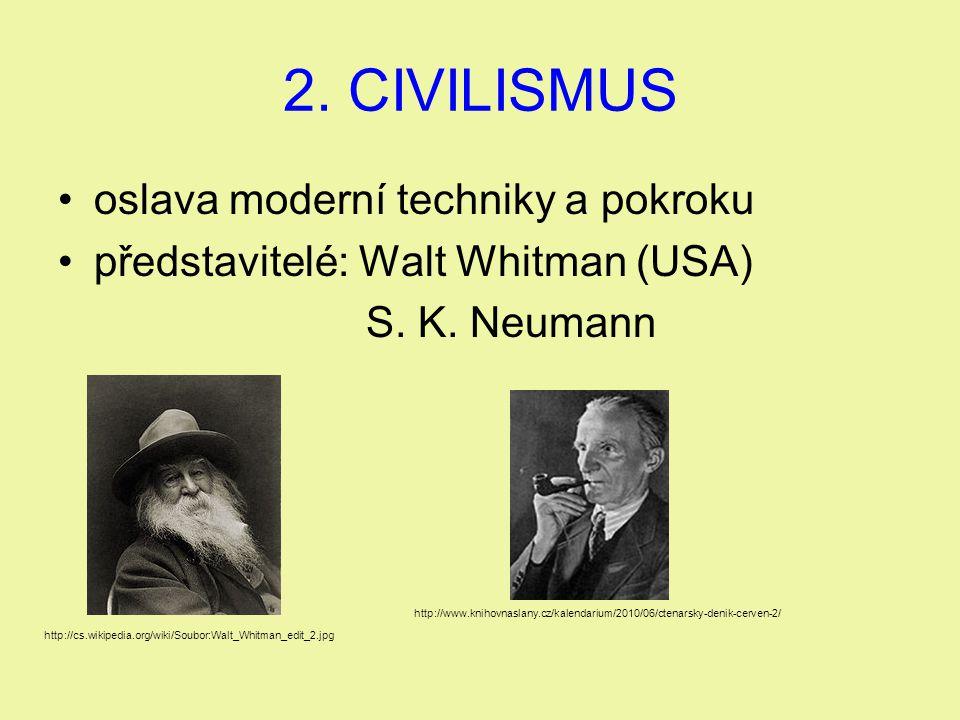 2. CIVILISMUS oslava moderní techniky a pokroku