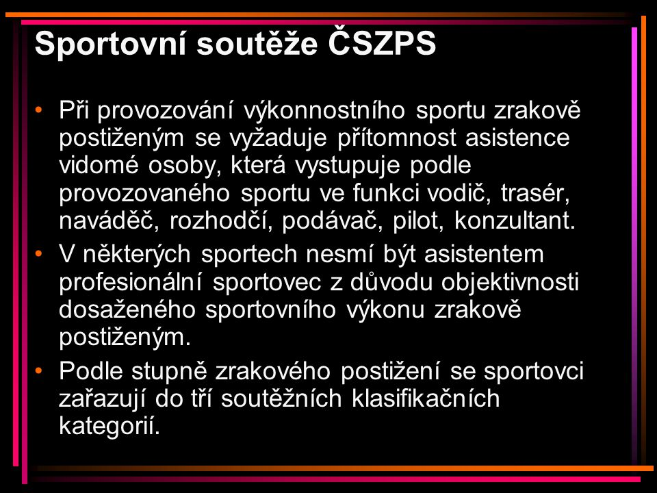 Sportovní soutěže ČSZPS