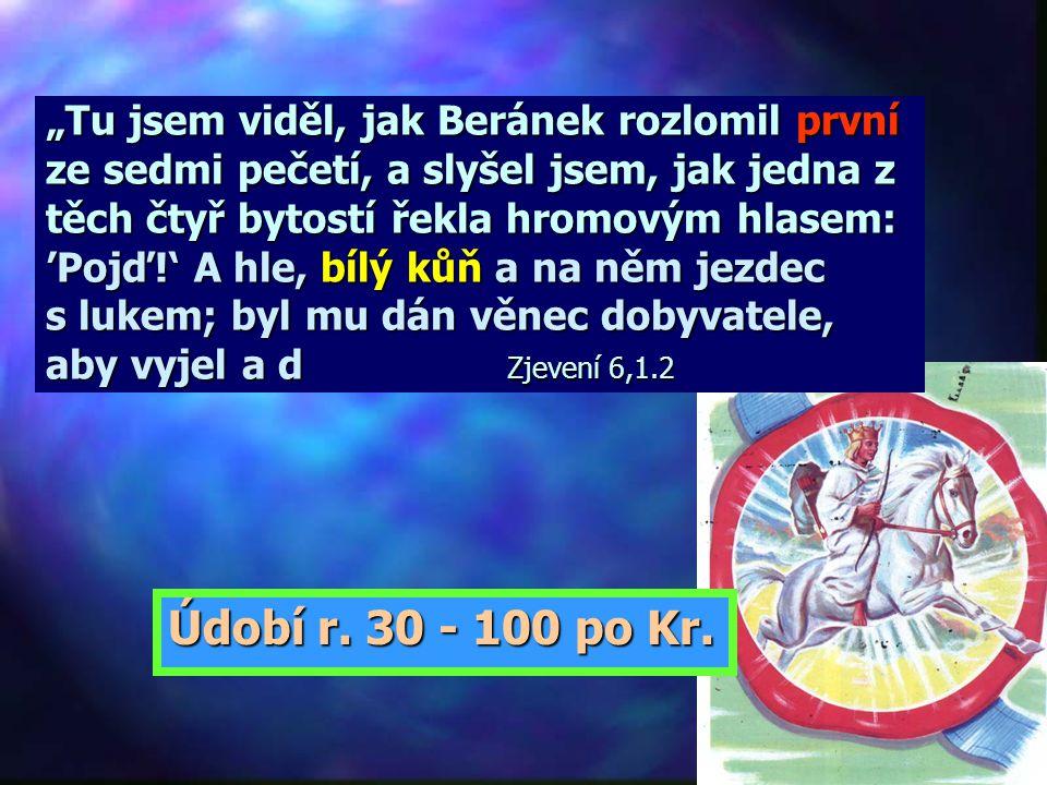 """""""Tu jsem viděl, jak Beránek rozlomil první ze sedmi pečetí, a slyšel jsem, jak jedna z těch čtyř bytostí řekla hromovým hlasem: 'Pojď!' A hle, bílý kůň a na něm jezdec s lukem; byl mu dán věnec dobyvatele, aby vyjel a d Zjevení 6,1.2"""