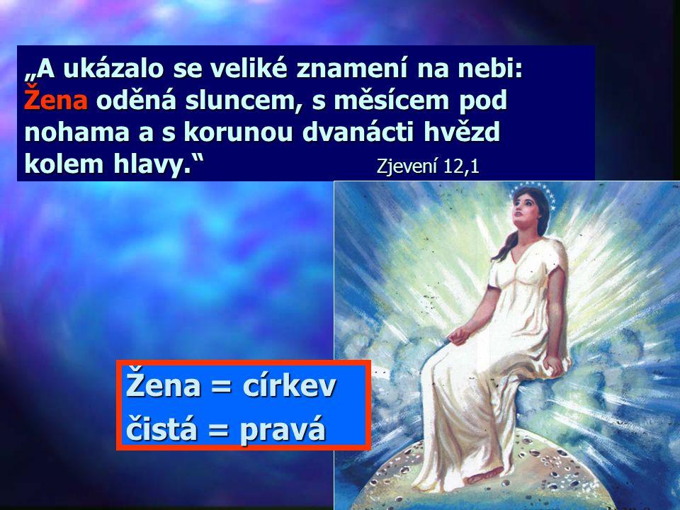 Žena = církev čistá = pravá