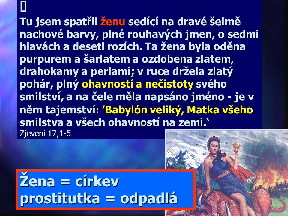 Žena = církev prostitutka = odpadlá