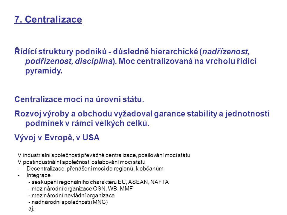 7. Centralizace