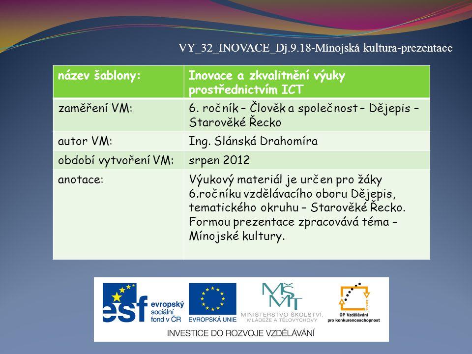 VY_32_INOVACE_Dj.9.18-Mínojská kultura-prezentace