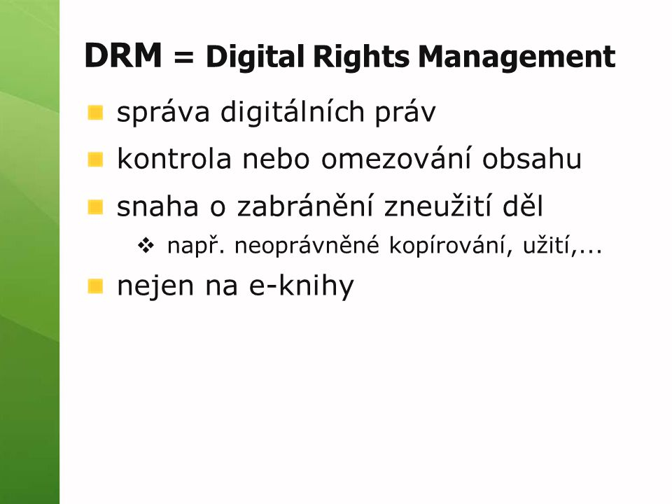 DRM = Digital Rights Management
