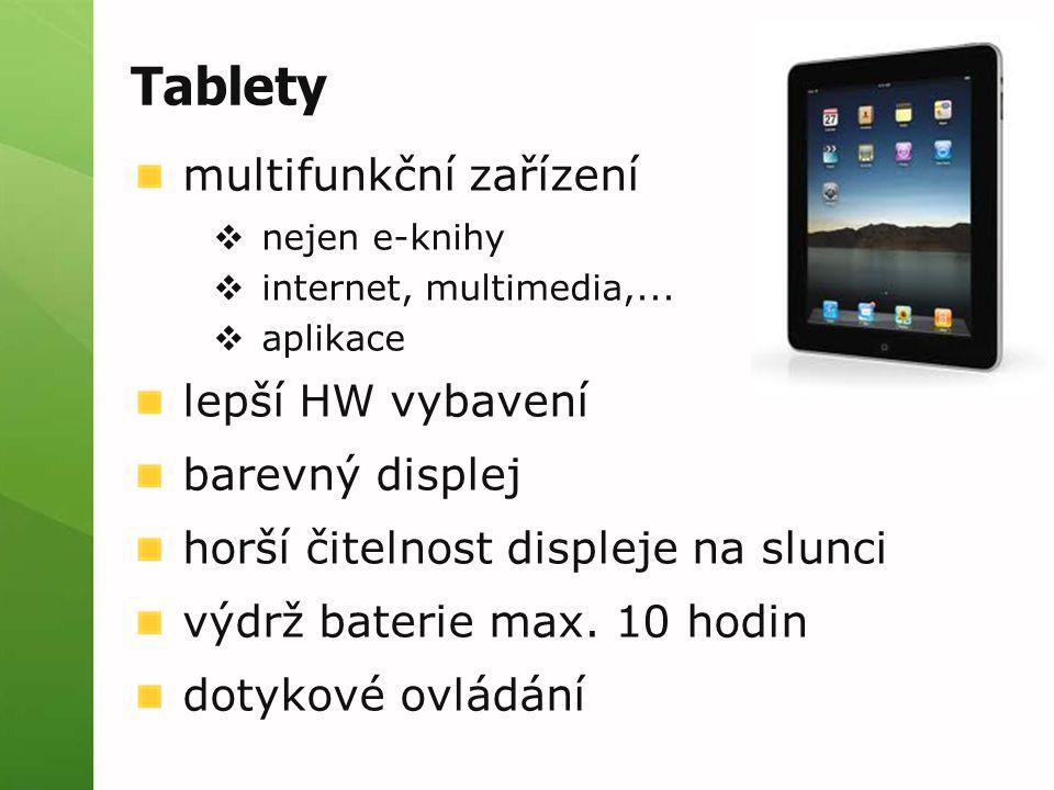 Tablety multifunkční zařízení lepší HW vybavení barevný displej