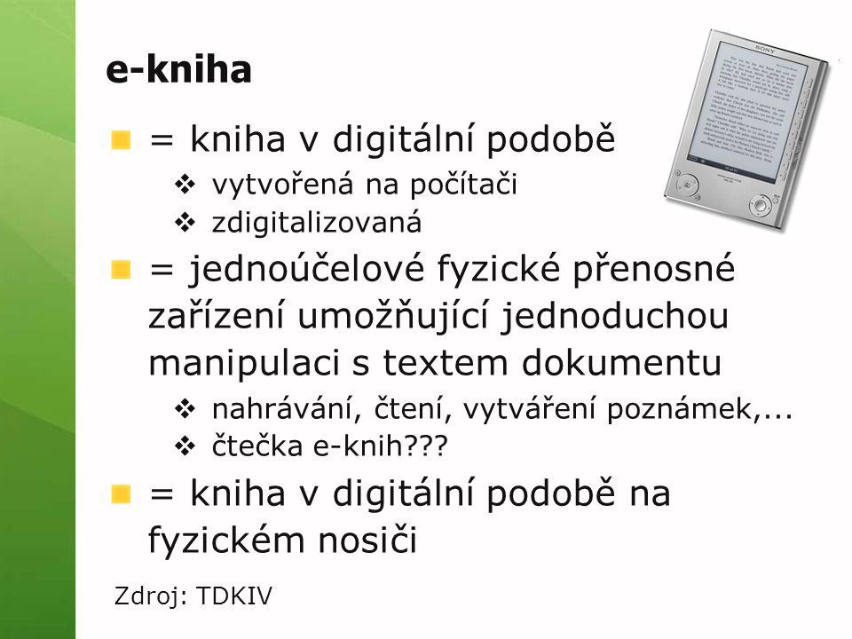 e-kniha = kniha v digitální podobě