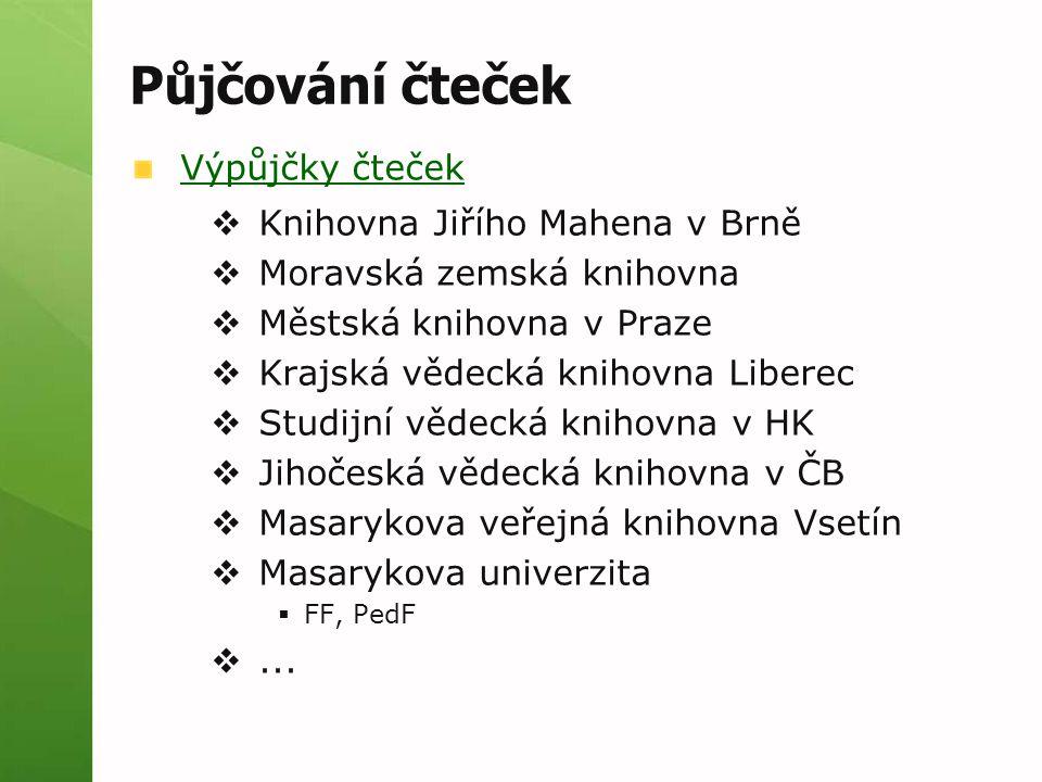 Půjčování čteček Výpůjčky čteček Knihovna Jiřího Mahena v Brně
