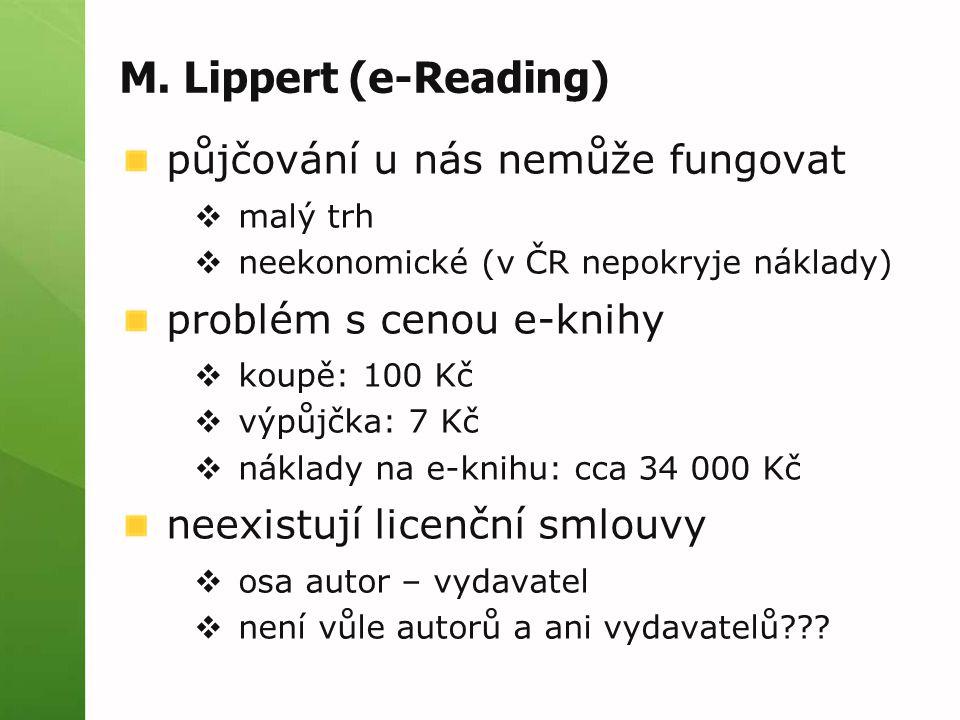 M. Lippert (e-Reading) půjčování u nás nemůže fungovat
