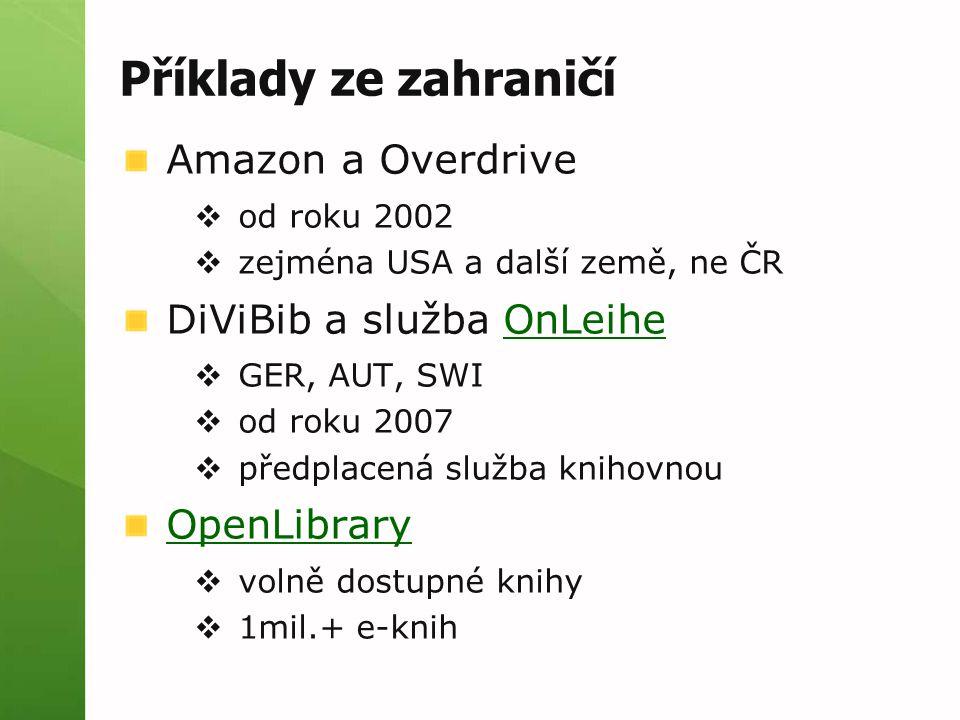Příklady ze zahraničí Amazon a Overdrive DiViBib a služba OnLeihe
