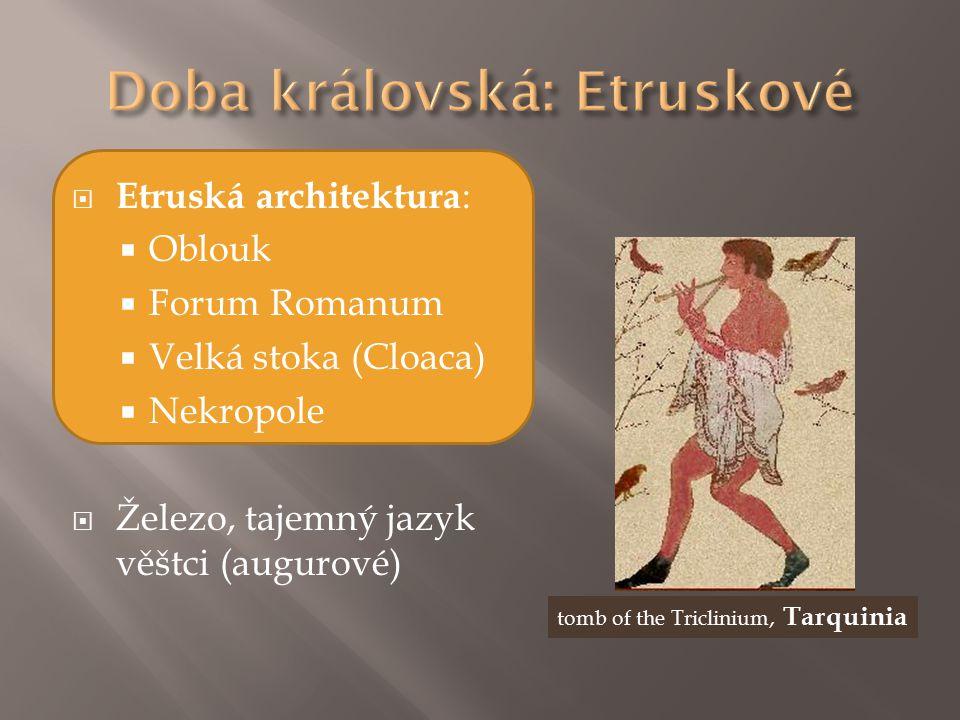 Doba královská: Etruskové