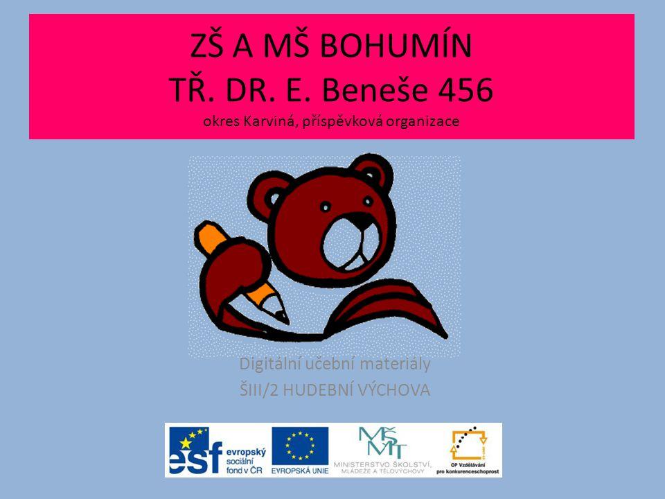Digitální učební materiály ŠIII/2 HUDEBNÍ VÝCHOVA