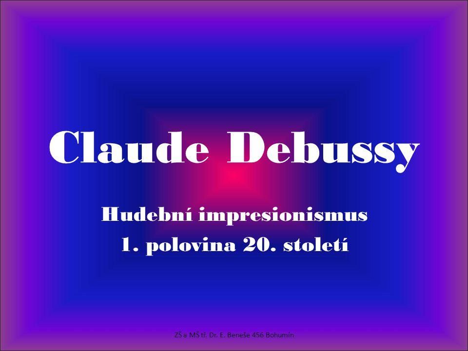 Hudební impresionismus 1. polovina 20. století