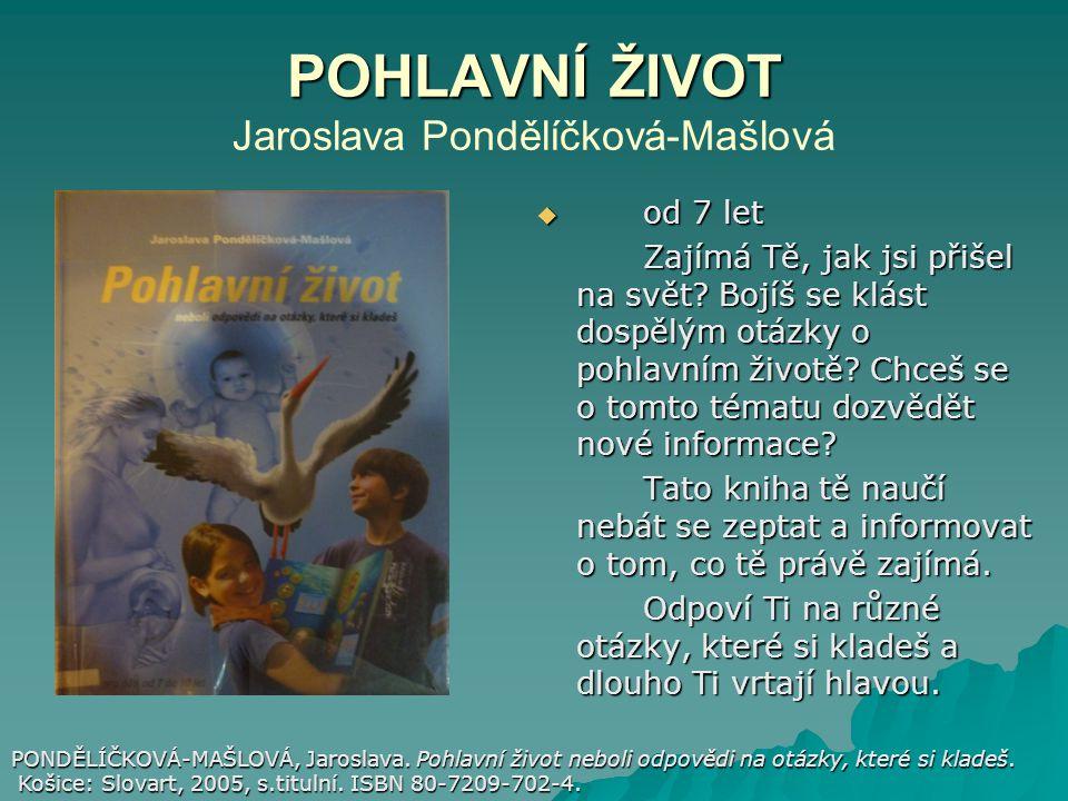 POHLAVNÍ ŽIVOT Jaroslava Pondělíčková-Mašlová