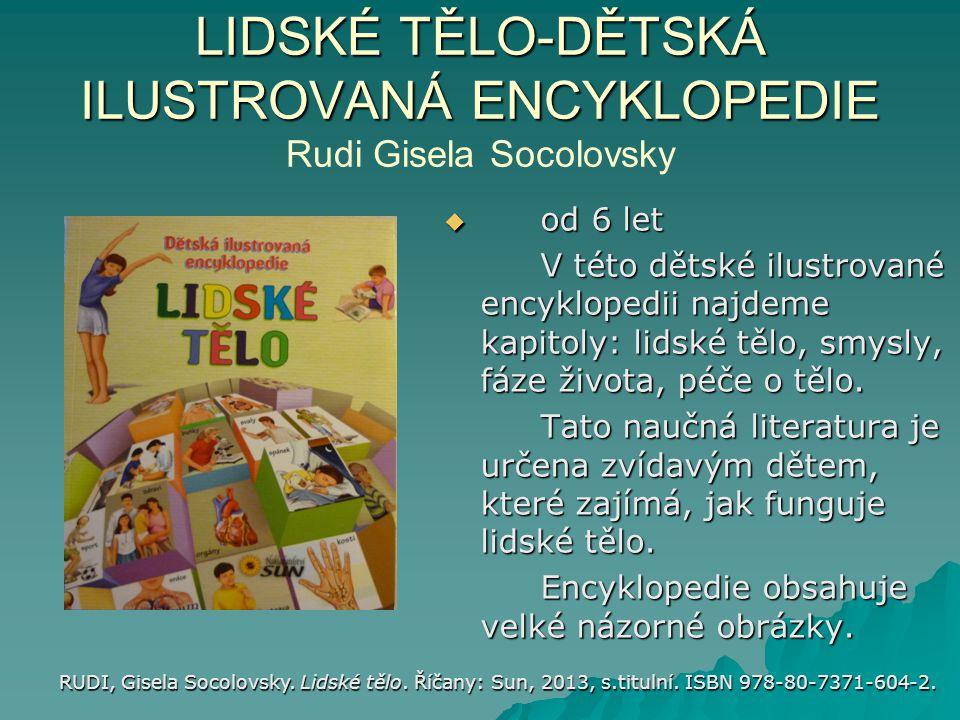 LIDSKÉ TĚLO-DĚTSKÁ ILUSTROVANÁ ENCYKLOPEDIE Rudi Gisela Socolovsky