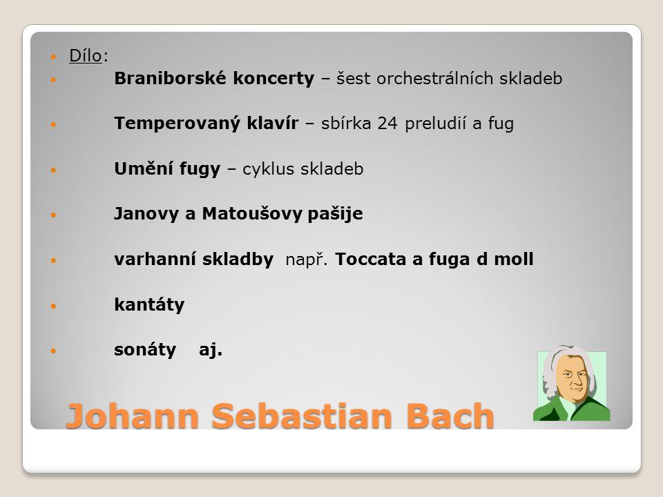 Johann Sebastian Bach Dílo: