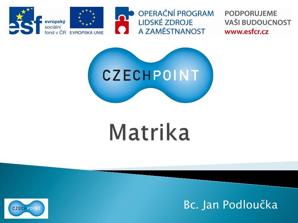 Matrika Bc. Jan Podloučka