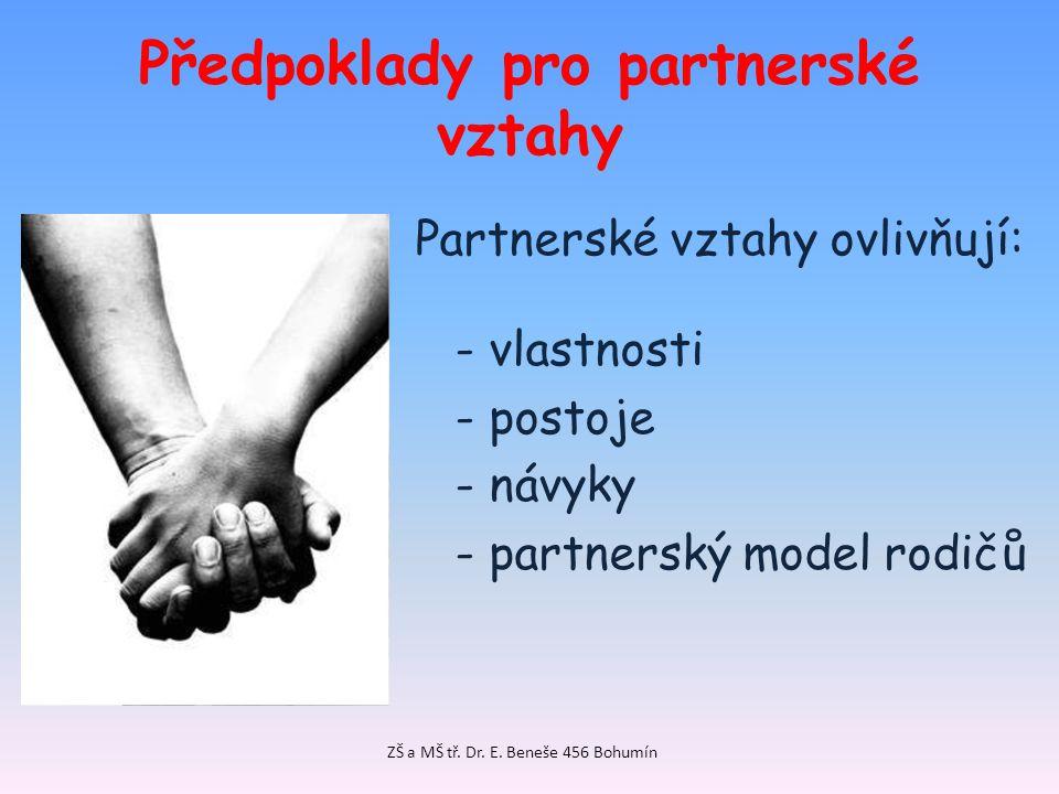 Předpoklady pro partnerské vztahy