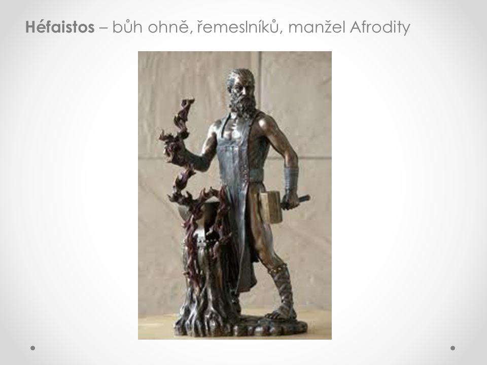 Héfaistos – bůh ohně, řemeslníků, manžel Afrodity