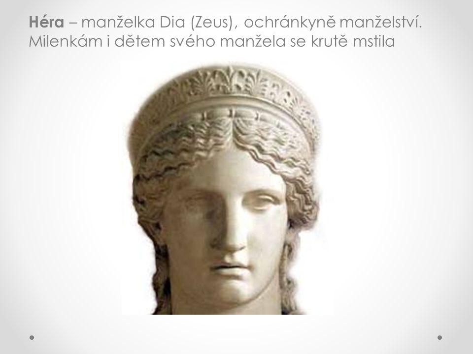 Héra – manželka Dia (Zeus), ochránkyně manželství