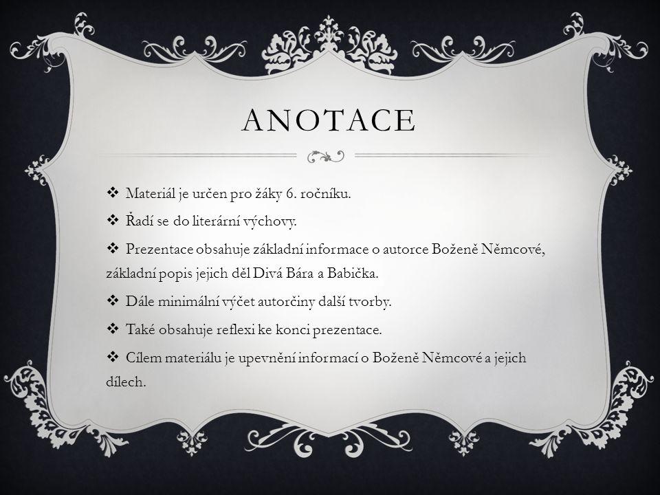 ANOTACE Materiál je určen pro žáky 6. ročníku.