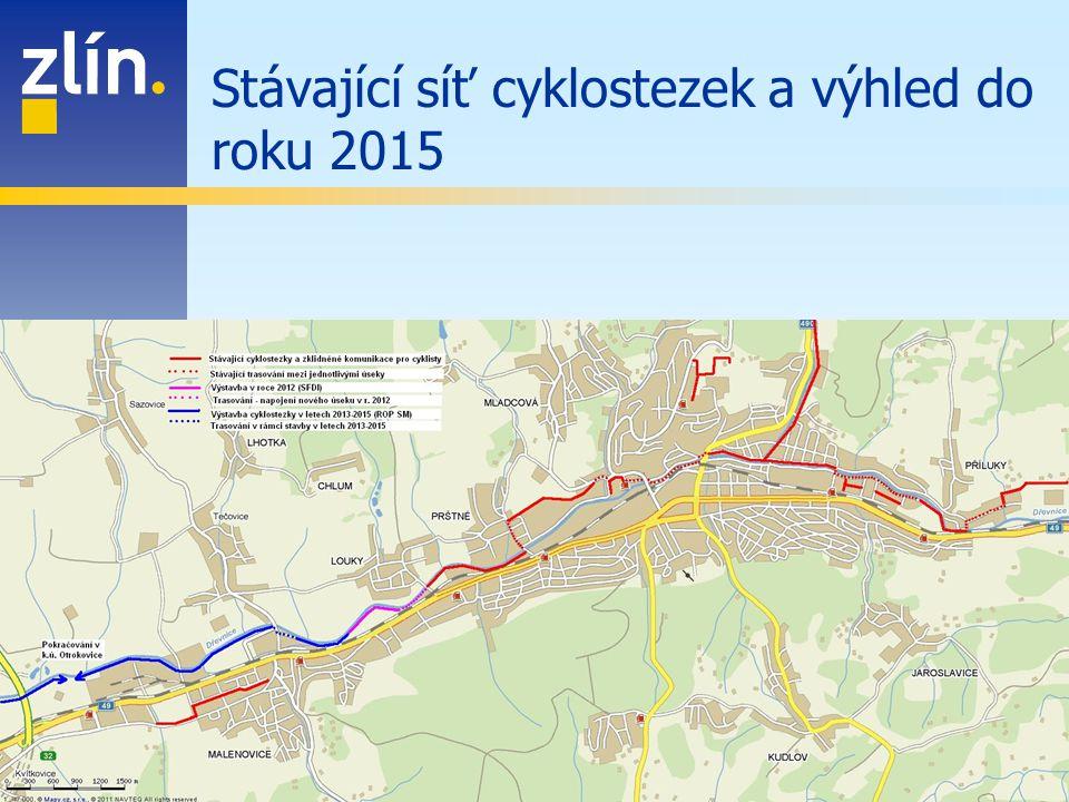 Stávající síť cyklostezek a výhled do roku 2015