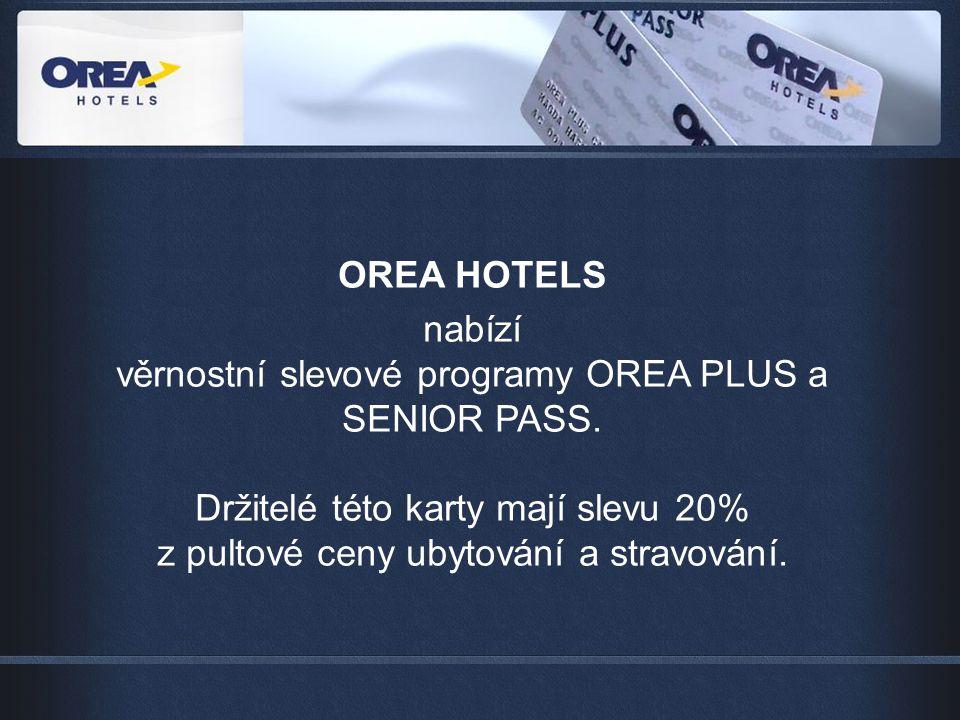 OREA HOTELS nabízí věrnostní slevové programy OREA PLUS a SENIOR PASS.