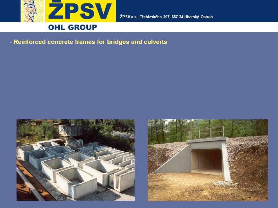 - Reinforced concrete frames for bridges and culverts