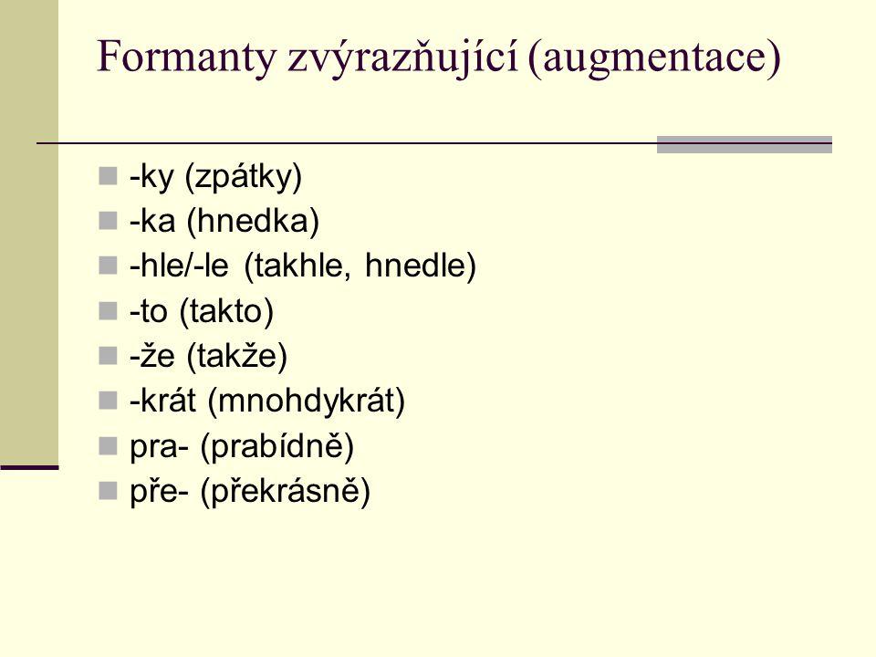 Formanty zvýrazňující (augmentace)
