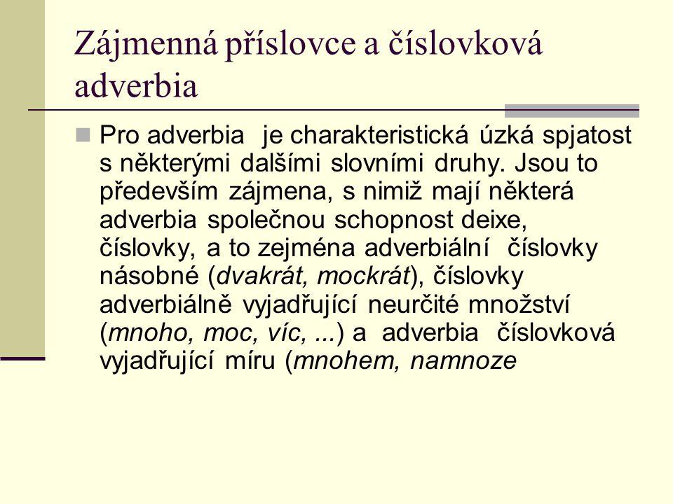 Zájmenná příslovce a číslovková adverbia