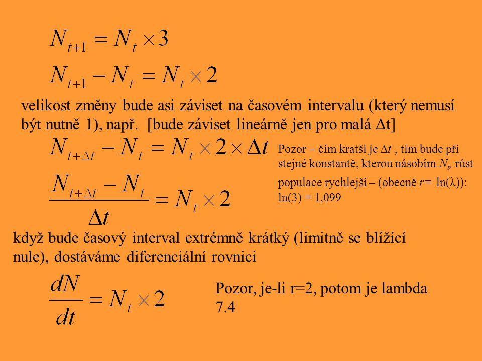 Pozor, je-li r=2, potom je lambda 7.4
